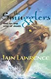 The Smugglers (High Seas Adventures) (0007135556) by Lawrence, Iain