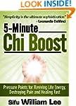5-Minute Chi Boost - Five Pressure Po...