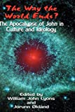 img - for The Way the World Ends? The Apocalypse of John in Culture and Ideology (Bible in the Modern World) book / textbook / text book