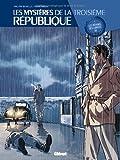"""Afficher """"Les Mystères de la république n° 1 Les Mystères de la troisième république"""""""