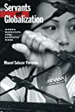 img - for Servants of Globalization: Women, Migration, and Domestic Work 1st edition by Rhacel Salazar Parrenas (2002) Paperback book / textbook / text book