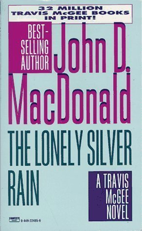The Lonely Silver Rain (Travis McGee Series) by MacDonald, John D. [MassMarket(1996/4/20)] (Lonely Silver Rain compare prices)