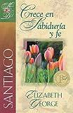 Santiago Crece en sabiduría y fe (Spanish Edition)
