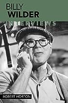 Billy Wilder: Interviews (Conversations with Filmmakers (Paperback))
