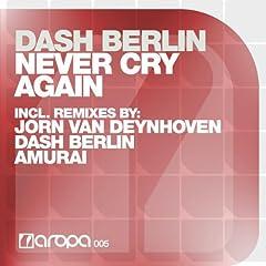 Never Cry Again (Jorn van Deynhoven Radio Edit)