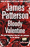 James Patterson Bloody Valentine (Quick Reads)