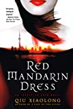 Red Mandarin Dress: An Inspector Chen Novel (Inspector Chen Cao)