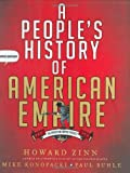 By Howard Zinn, Mike Konopacki, Paul Buhle: A People's History of American Empire