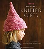 More Last-Minute Knitted Gifts (English Edition)