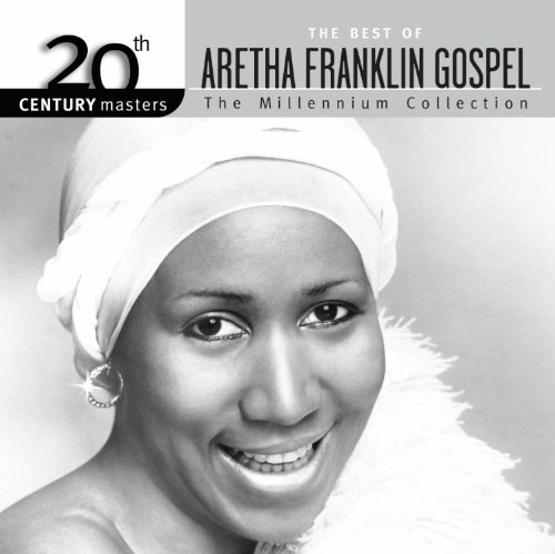 Aretha Franklin - 20th Century Masters: The Best of Gospel - Zortam Music