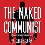 The Naked Communist | W. Cleon Skousen