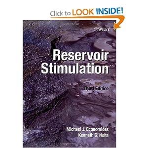 Reservoir Stimulation , 3rd Edition Michael J. Economides and Kenneth G. Nolte