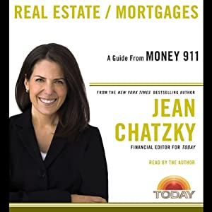 Money 911: Real Estate/Mortgages | [Jean Chatzky]