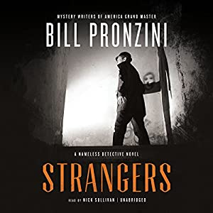 Strangers: A Nameless Detective Mystery, Book 43 | [Bill Pronzini]