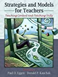 img - for By Paul Eggen - Strategies and Models for Teachers: Teaching Content and Critical Thinking: 5th (fifth) Edition book / textbook / text book