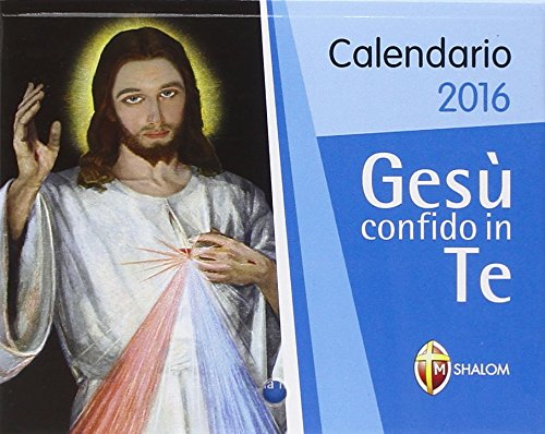 Gesù confido in te Calendario 2016 PDF
