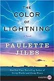 The Color of Lightning LP: A Novel (0061720054) by Jiles, Paulette