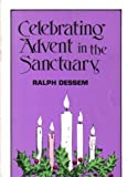 img - for Celebrating Advent in the Sanctuary book / textbook / text book