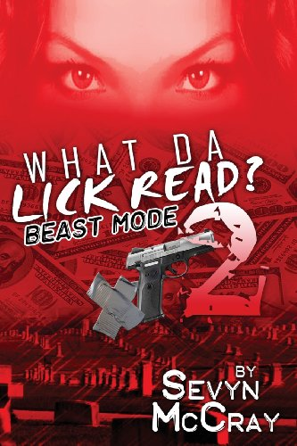What Da Lick Read? 2: Beast Mode