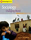 Cengage Advantage Books: Sociology in a Changing World (with CD-ROM and InfoTrac) (Thomson Advantage Books)