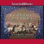 Rooftops of Tehran   Mahbod Seraji