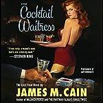 The Cocktail Waitress   James M. Cain