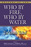 Who by Fire, Who by Water: Untaneh Tokef (Prayers of Awe)