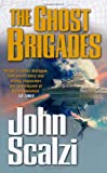 The Ghost Brigades (0330457101) by John Scalzi