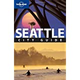 "Seattle: City Guide (Lonely Planet Seattle)von ""Becky Ohlsen"""