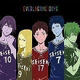 TVアニメ「DAYS」エンディングテーマCD (仮)EVERLASTING DAYS