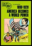 img - for 1890-1920 America Becomes a World Power book / textbook / text book