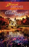 Image of Critical Impact (Love Inspired Suspense)