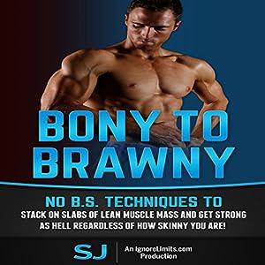 Bony to Brawny Audiobook