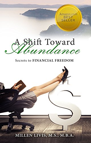 A Shift Toward Abundance by Millen Livis