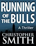 img - for Running of the Bulls (Book Two in the Fifth Avenue Series) book / textbook / text book
