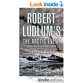 Robert Ludlum's The Arctic Event (Covert-One Book 7)