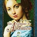 Das Geheimnis der Alchemistin Hörbuch von Susann Rosemann Gesprochen von: Petra Glunz-Grosch