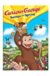 Curious George: Swings Into Spring [I...