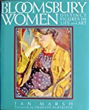 Jan Marsh Bloomsbury Women: Distinct Figures in Life and Art