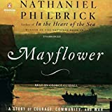 Mayflower: A Story of Courage, Community, and War (audio edition)