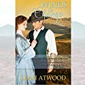 Winds of Change: Brides of Weatherton, Book 3 Audiobook by Leah Atwood Narrated by Randy Fuller