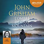 L'Ombre de Gray Mountain | John Grisham