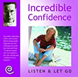 img - for Incredible Confidence (Listen and Let Go) book / textbook / text book