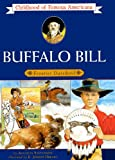 img - for Buffalo Bill: Frontier Daredevil (Turtleback School & Library Binding Edition) (Childhood of Famous Americans (Pb)) book / textbook / text book