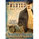 WANTED (A Transported Through Time book) ~ Amber Scott