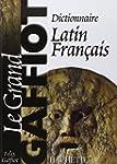 Dictionnaire latin-fran�ais : Le gran...