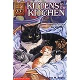 Animal Ark #1: Kittens in the Kitchenby Ben M Baglio