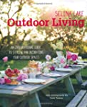 Selina Lake Outdoor Living: An Inspir...
