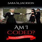 Am I Coded? | Sara M. Jackson