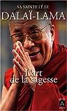 echange, troc Dalaï-Lama - L'art de la sagesse